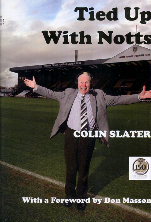 Tied Up With Notts by Colin Slater