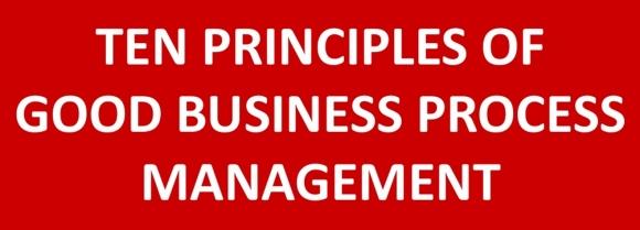 10 Principles of Good BPM