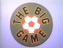 The Big Game (Yorkshire TV)
