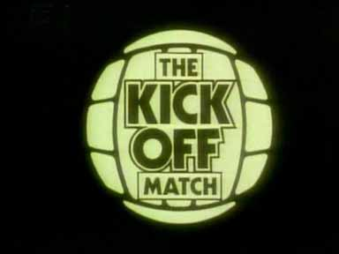 The Kick Off Match