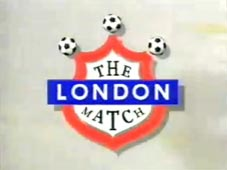 The London Match - LWT 1992/93